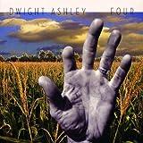 Songtexte von Dwight Ashley - Four