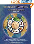 The Night That Unites Passover Haggad...