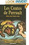 Les contes de Perrault dans tous leur...