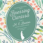 Finessing Clarissa: School for Manners, Book 4 | Marion Chesney