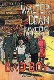 Bad Boy: A Memoir (0060295236) by Myers, Walter Dean