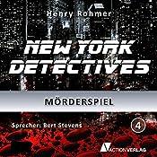 Mörderspiel (New York Detectives 4) | Henry Rohmer