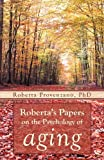 img - for Roberta's Papers on the Psychology of Aging book / textbook / text book