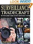 Surveillance Tradecraft: The Professi...