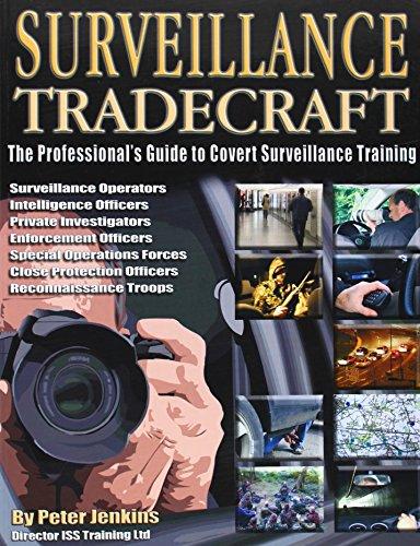 Surveillance Tradecraft: The Professional's Guide to Surveillance Training