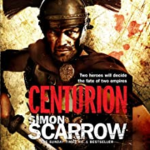 Centurion Audiobook by Simon Scarrow Narrated by Jonathan Keeble