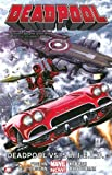 img - for Deadpool Volume 4: Deadpool vs. S.H.I.E.L.D. (Marvel Now) book / textbook / text book