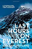 Last Hours on Everest: The Gripping Stor...