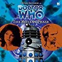 Doctor Who - The Mutant Phase Audiobook by Nicholas Briggs Narrated by Peter Davison, Sarah Sutton