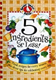 5 Ingredients or Less Cookbook (Everyday Cookbook Collection) (1931890196) by Gooseberry Patch
