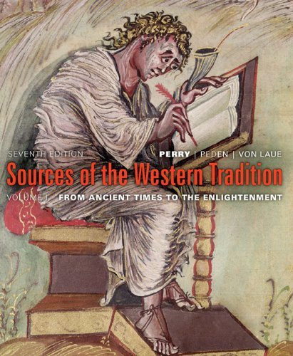 Sources of the Western Tradition, Volume 1: From Ancient Times to Enlightenment: 7th (Seventh) Edition, by Joseph R. Peden, Theodore H. Vo