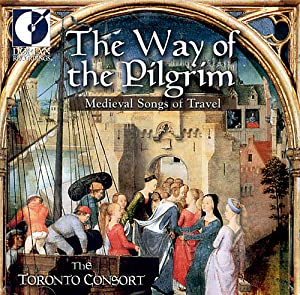 Way of the Pilgrim: Medieval Songs of Travel
