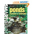 Smart Guide�: Ponds, Fountains & Waterfalls