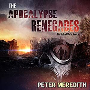 The Apocalypse Renegades Hörbuch