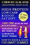 HIGH PROTEIN, LOW CARB & GOOD FAT DIE...