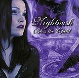 Bless the Child: The Rarities by NIGHTWISH (2007-09-11)