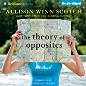 The Theory of Opposites: A Novel | [Allison Winn Scotch]