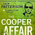 The Cooper Affair: A James Flynn Thriller, Book 3 | Jack Patterson