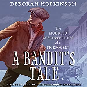 A Bandit's Tale: The Muddled Misadventures of a Pickpocket Audiobook