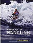 Rough Water Handling: Essential Knowl...