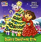 Dora's Christmas Star (Dora the Explo...
