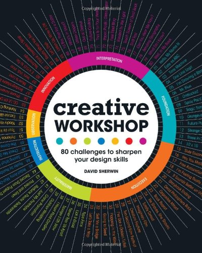 Creative Workshop: 80 Challenges to Sharpen Your