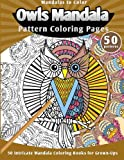 img - for Mandalas to Color: Owls Mandala Pattern Coloring Pages (50 Intricate Mandala Coloring Books for Grown-Ups) book / textbook / text book