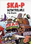 SKA-P : Incontrolable [Inclus le CD a...