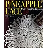 Pineapple Lace: With Complete Diagrams