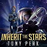 Inherit the Stars | Tony Peak