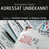 Adressat Unbekannt [Hrbuch]von &#34;Matthias Brandt&#34;