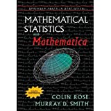 Mathematical Statistics with Mathematica (Springer Texts in Statistics) ~ Colin Rose