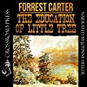 The Education of Little Tree Audiobook by Forrest Carter Narrated by Johnny Heller