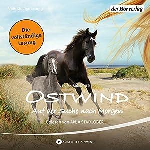 Ostwind: Auf der Suche nach Morgen (Ostwind 4) Hörbuch