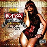 Mya Beauty & the Streets: Mixtape