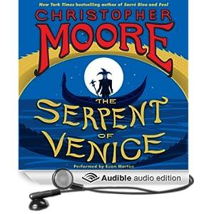 The Serpent of Venice: A Novel (Unabridged)