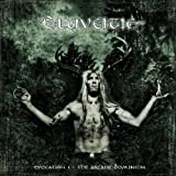 "Evocation I-the Arcane Dominionvon ""Eluveitie"""
