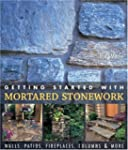 Getting Started with Mortared Stonewo...