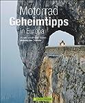 Motorradtouren Europa: 20 unbekannte...