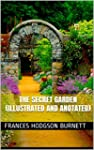 The Secret Garden (Illustrated and An...