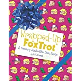 Wrapped-Up FoxTrot: A Treasury with the Final Daily Strips (Foxtrot Collection) ~ Bill Amend