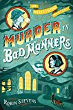 Murder Is Bad Manners (A Wells & Wong Mystery)