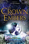 The Crown of Embers: Fire and Thorns...