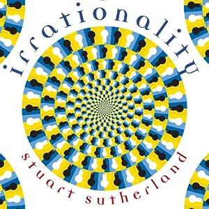 Irrationality | [Stuart Sutherland]