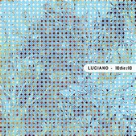 Luciano - 10diez10
