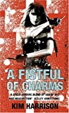 A Fistful of Charms (0007236131) by Harrison, Kim