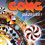 Gazeuse by Gong (1990)