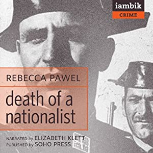 Death of a Nationalist | [Rebeca Pawel]