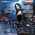 Late Eclipses: An October Daye Novel Audiobook by Seanan McGuire Narrated by Mary Robinette Kowal