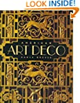 American Art Deco:  Architecture and...